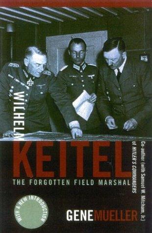 9780815412946: Wilhelm Keitel: The Forgotten Field Marshal