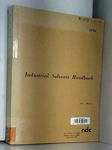 Industrial solvents handbook: Mellan, Ibert