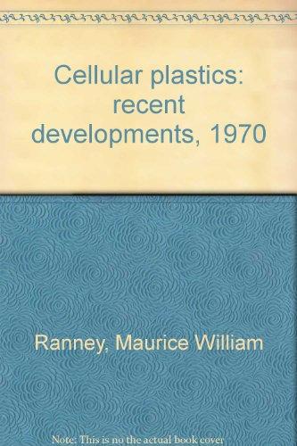 Cellular Plastics. Recent Developments. 1970.: Johnson, Keith.