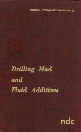 9780815505105: Drilling mud and fluid additives (Chemical technology review)