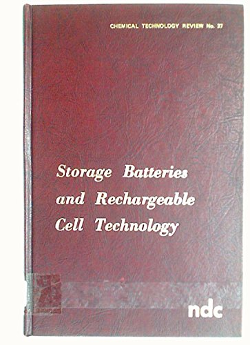 Storage Batteries and Rechargeable Cell Technology: Martin, Louis F.