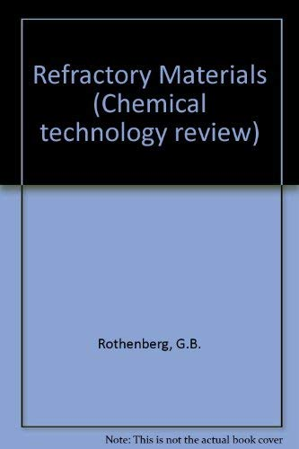 Refractory Materials: Rothenberg, G. B.