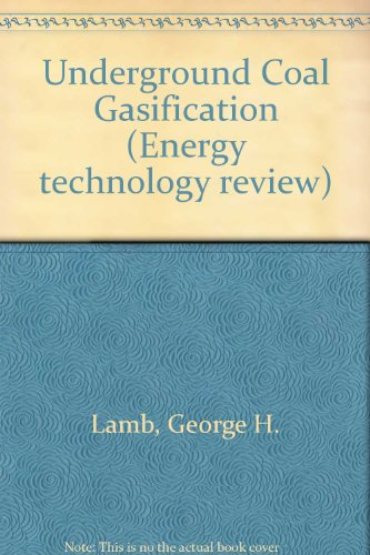 9780815506706: Underground Coal Gasification (Energy technology review)
