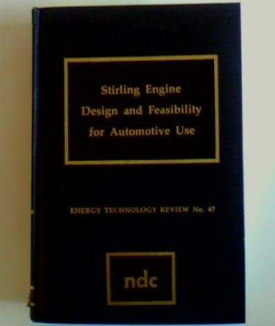 9780815507635: Stirling Engine Design and Feasibility for Automotive Use (Energy technology review)