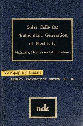 9780815507659: Solar Cells for Phytovoltaic Generation of Electricity: Materials, Devices and Applications (Energy technology review)