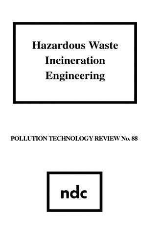 Hazardous Waste Incineration Engineering