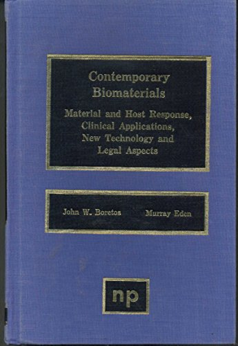 9780815509806: Contemporary Biomaterials: Material and Host Response, Clinical Applications, New Technology, and Legal Aspects
