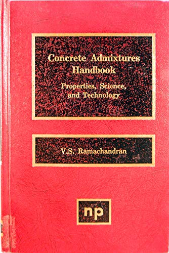9780815509813: Concrete Admixtures Handbook: Properties Science and Technology ([Building materials science series])