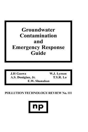 9780815509998: Groundwater Contamination and Emergency Response Guide (Pollution Technology Review)