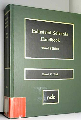 Industrial Solvents Handbook, 3rd Edition