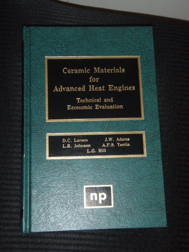 9780815510291: Ceramic Materials for Advanced Heat Engines: Technical and Economic Evaluation