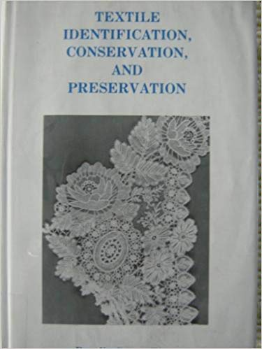 9780815510338: Textile Identification, Conservation and Preservation