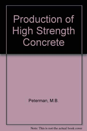 9780815510574: Production of High Strength Concrete