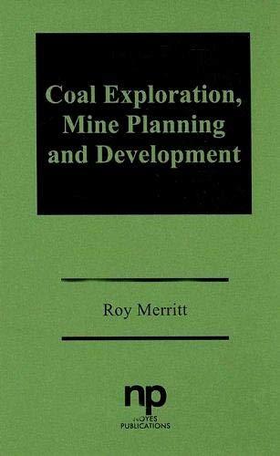 9780815510703: Coal Exploration, Mine Planning and Development