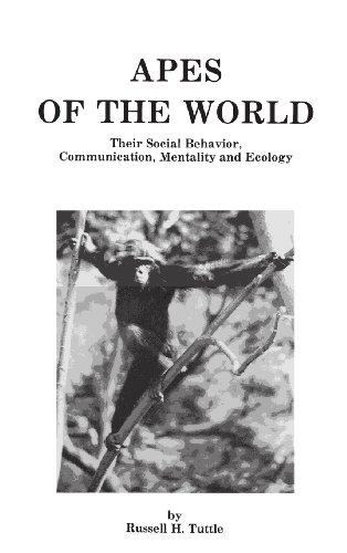 9780815511045: Apes of the World: Their Social Behavior, Communication, Mentality and Ecology