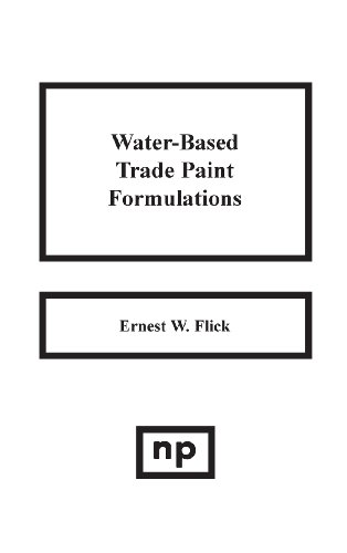 9780815511472: Water-Based Trade Paint Formulations