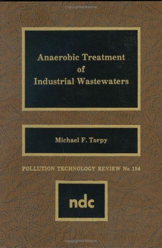 9780815511656: Anaerobic Treatment of Industrial Wastewaters (Pollution Technology Review)
