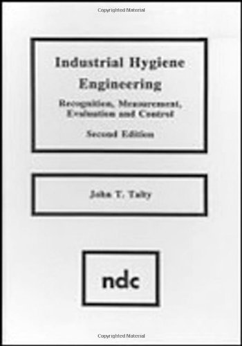 9780815511755: Industrial Hygiene Engineering: Recognition, Measurement, Evaluation and Control