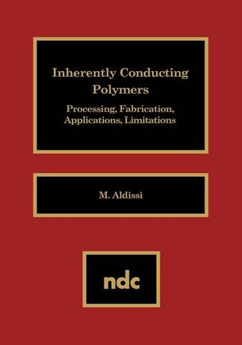9780815511908: Inherently Conducting Polymers: Processing, Fabrication, Applications, Limitations