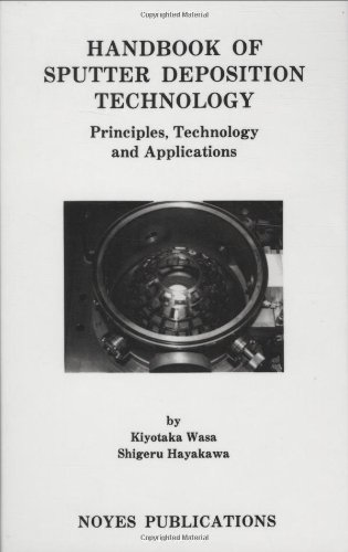 9780815512806: Handbook of Sputter Deposition Technology: Principles, Technology and Applications (Materials Science and Process Technology Series)