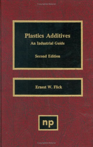 9780815513131: Plastics Additives 2nd Edition: An Industrial Guide