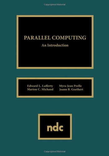 Parallel Computing (Hardback): Eduard L. Lafferty