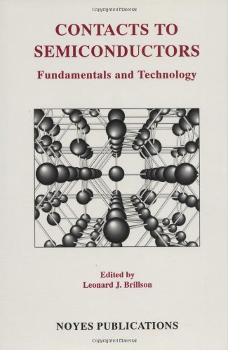 9780815513360: Contacts to Semiconductors: Fundamentals and Technology (Materials Science and Process Technology)