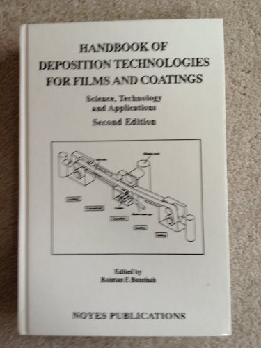 9780815513377: Handbook of Deposition Technologies for Films and Coatings, 2nd Ed., Second Edition: Science, Applications and Technology (Materials Science and ... Electronic Materials and Process Technology)