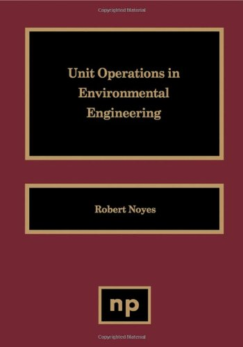 9780815513438: Unit Operations in Environmental Engineering