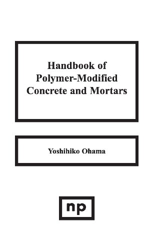 9780815513582: Handbook of Polymer-Modified Concrete and Mortars: Properties and Process Technology (Building Materials Science Series)
