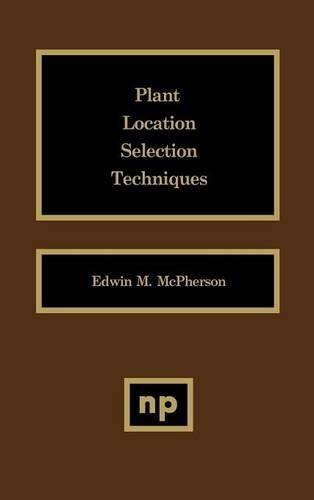 9780815513780: Plant Location Selection Techniques