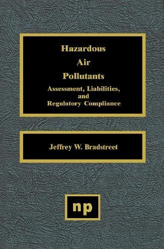 9780815513865: Hazardous Air Pollutants: Assessment, Liabilities, and Regulatory Compliance