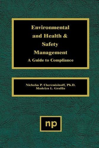 9780815513902: Environmental and Health and Safety Management: A Guide to Compliance