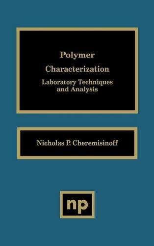 9780815514039: Polymer Characterization: Laboratory Techniques and Analysis