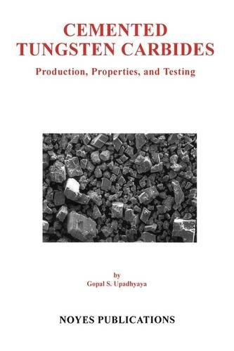 9780815514176: Cemented Tungsten Carbides: Production, Properties and Testing (Materials Science and Process Technology)