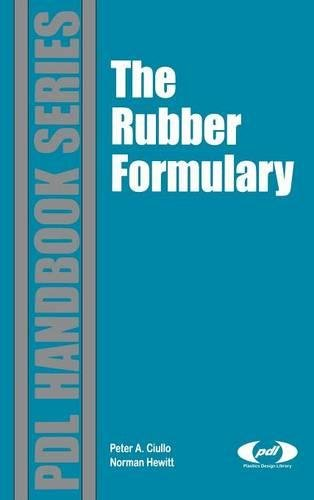 Rubber Formulary: Ciullo, Peter A., Hewitt, Norman