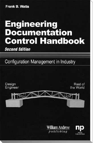 9780815514466: Engineering Documentation Control Handbook, 2nd Ed.: Configuration Management for Industry