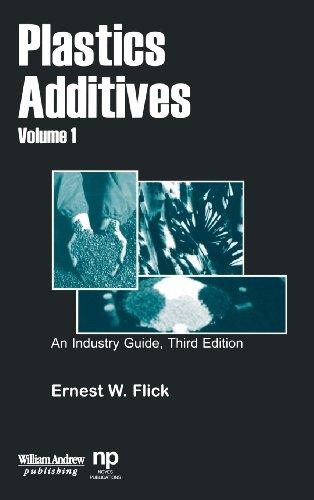 9780815514640: Plastics Additives, Volume 1: An Industry Guide (Plastics Design Library)