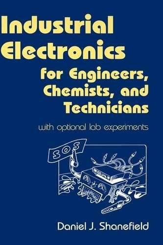 9780815514671: Industrial Electronics for Engineers, Chemists, and Technicians: With Optional Lab Experiments