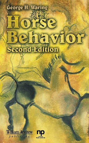 9780815514848: Horse Behavior: The Behavioral Traits and Adaptations of Domestic and Wild Horses, Including Ponies (Noyes Series in Animal Behavior, Ecology, Conservation & Management)