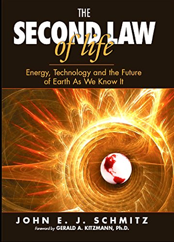 9780815515371: The Second Law of Life: Energy, Technology, and the Future of Earth As We Know It
