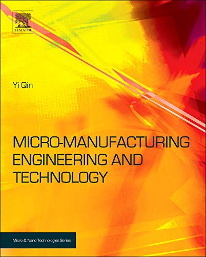 9780815515456: Micromanufacturing Engineering and Technology (Micro and Nano Technologies)