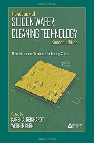 Handbook of Silicon Wafer Cleaning Technology, 2nd Edition, Second Edition (Materials Science and ...