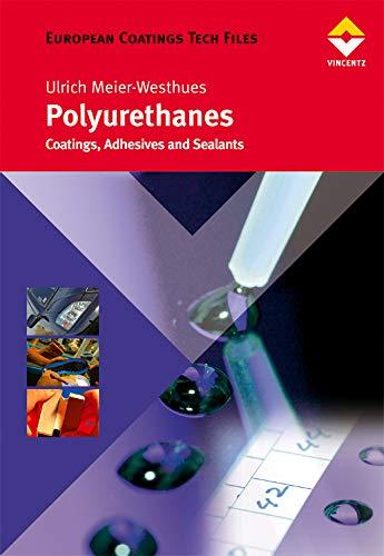 9780815515647: Polyurethanes (European Coatings Tech Files)