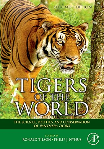 9780815515708: Tigers of the World, Second Edition: The Science, Politics and Conservation of Panthera tigris (Noyes Series in Animal Behavior, Ecology, Conservation, and Management)