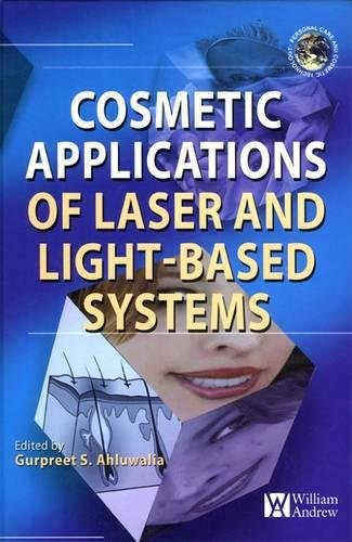 9780815515722: Cosmetics Applications of Laser and Light-Based Systems (Personal Care and Cosmetic Technology)