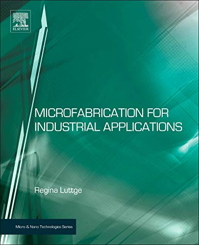 9780815515821: Microfabrication for Industrial Applications