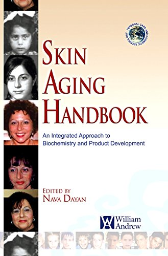 9780815515845: Skin Aging Handbook: An Integrated Approach to Biochemistry and Product Development (Personal Care & Cosmetic Technology)