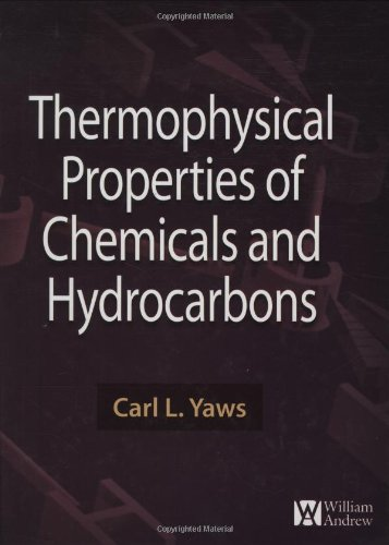 9780815515968: Thermophysical Properties of Chemicals and Hydrocarbons