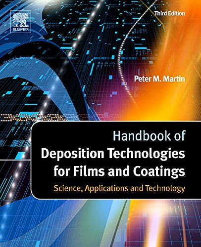 9780815520313: Handbook of Deposition Technologies for Films and Coatings, Third Edition: Science, Applications and Technology